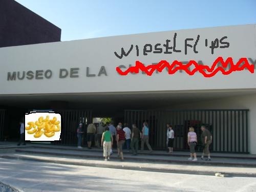 Eingang des Flip-Flipsen-Wieselflips-Museums